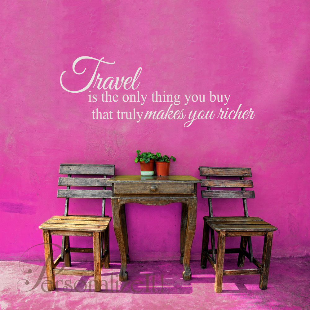 Travel Is The Only Thing You Buy That Truly Makes You Richer