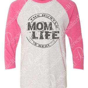 51167b8a0 Vintage Print MOM LIFE THE HUSTLE IS REAL Raglan Baseball TShirt Black,  Turquoise or Pink Sleeves