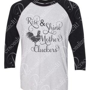Unisex Vintage Print RISE SHINE MOTHER CLUCKERS Raglan Baseball TShirt Black Turquoise Or Pink Sleeves